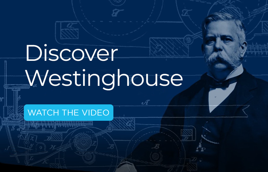 Discover Westinghouse